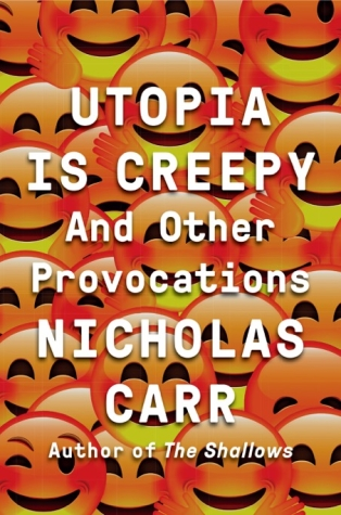 Utopia Is Creepy_978-0-393-25454-9