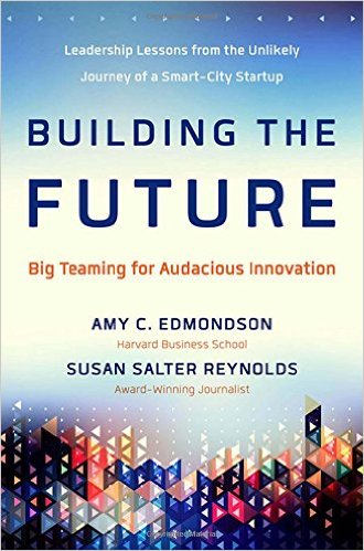 building-the-future-amy-edmonson